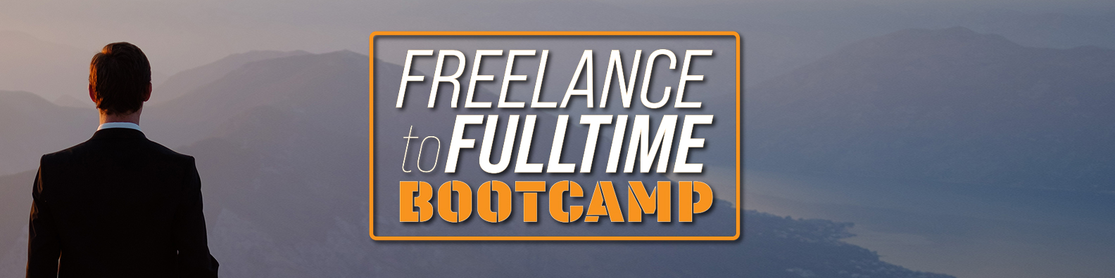 Read more about the article Freelance to Fulltime Bootcamp – July 14th